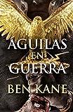 Águilas en guerra (Águilas de Roma 1)
