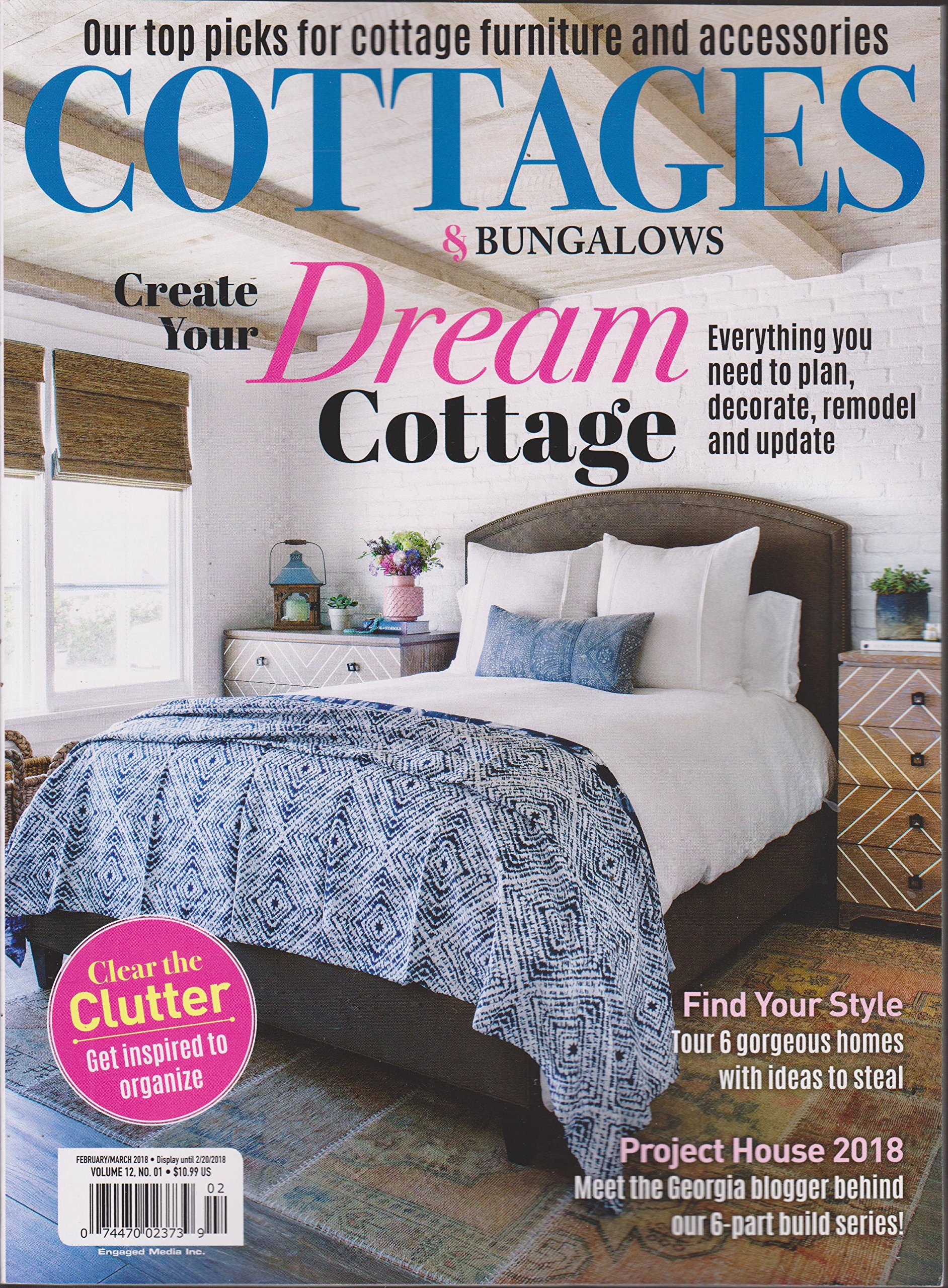 Read Online Cottages & Bungalows Magazine February/March 2018 Create Your Dream Cottage PDF