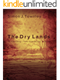 The Dry Lands (A Tribal Song – Tales of the Koriba Book 1)