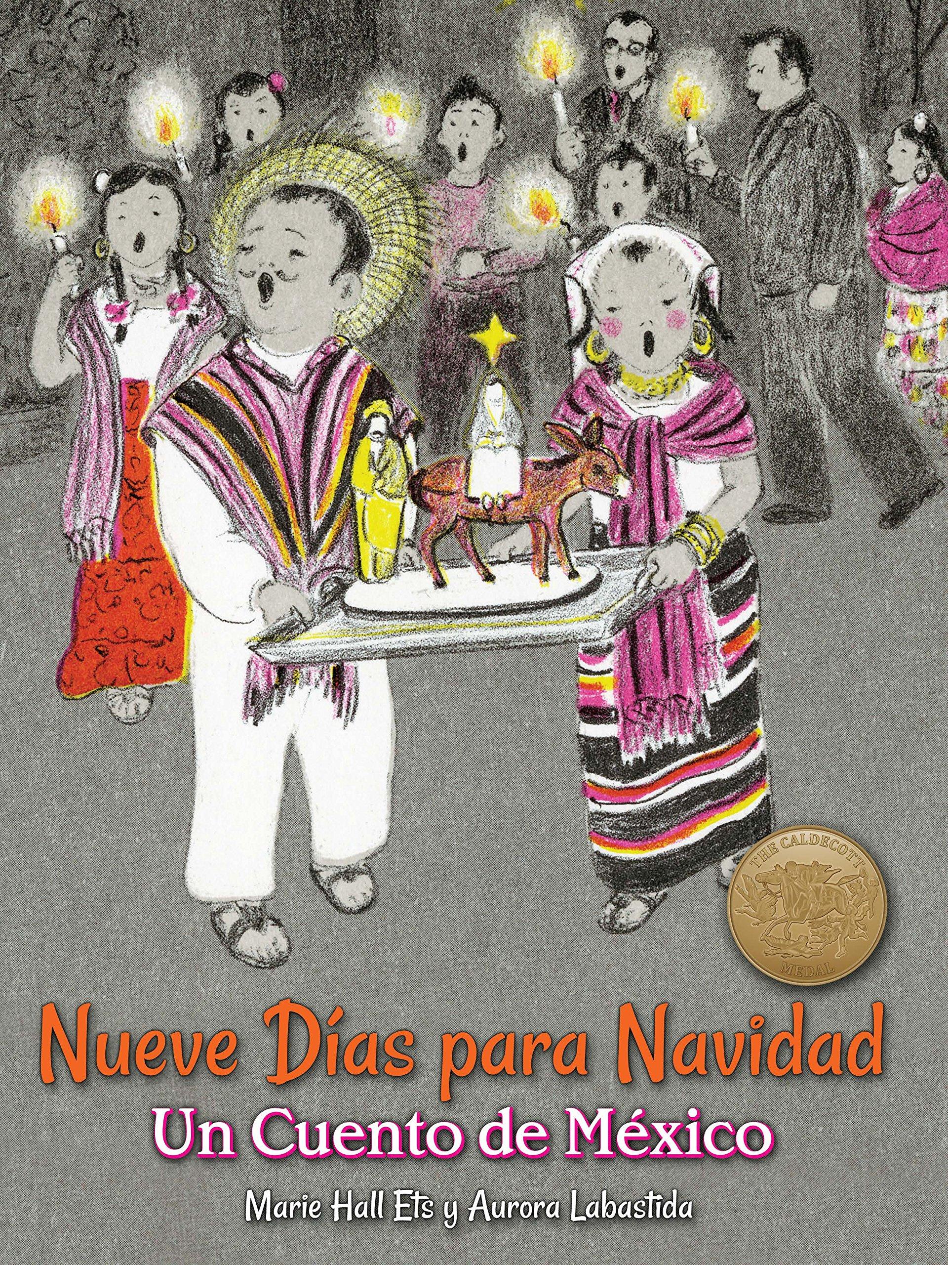 Nueve Días Para Navidad  Un Cuento De México