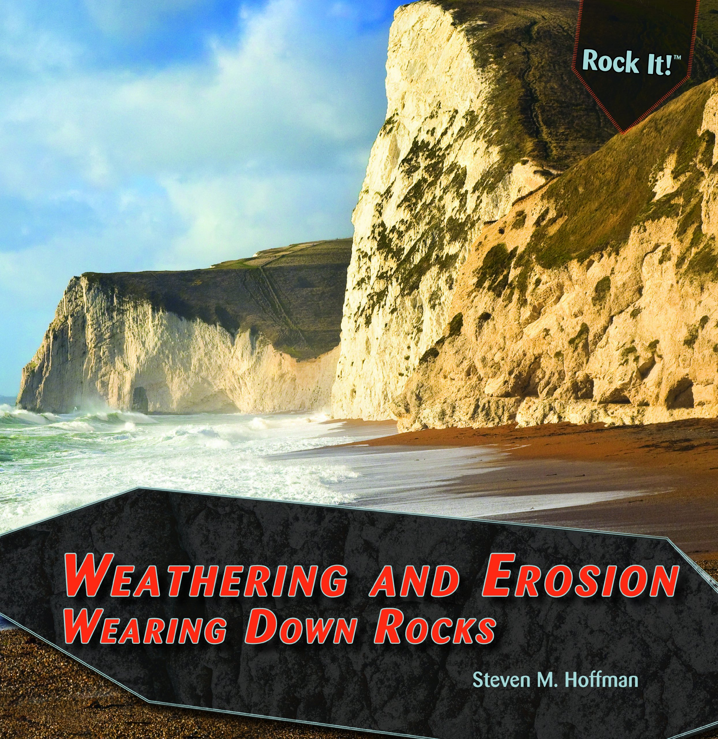 Download Weathering and Erosion: Wearing Down Rocks (Rock It!) ebook