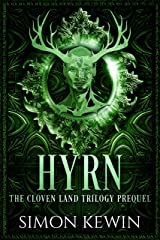 Hyrn: a Cloven Land novella (The Cloven Land Trilogy) Kindle Edition