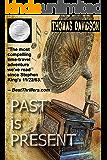 Past is Present (Jurassic Jim Fleetwood series Book 2)