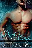 Dust of My Wings (Dante's Circle Book 1)