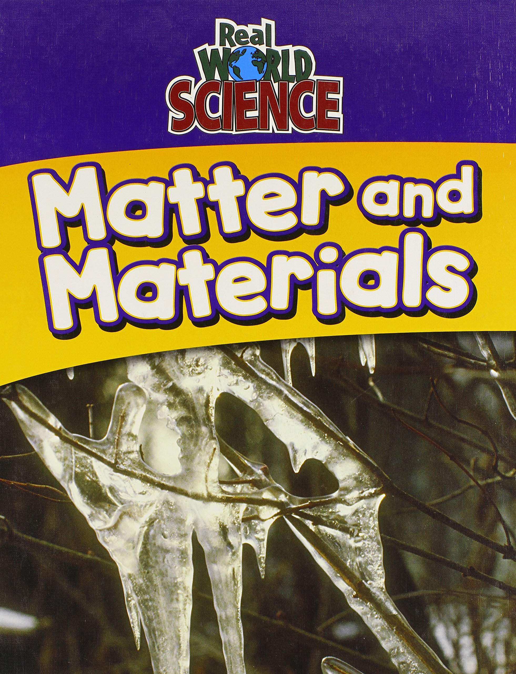 Download Matter And Materials (Real World Science) ebook