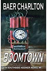Boomtown (The Southside Hooker series Book 4) Kindle Edition