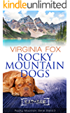 Rocky Mountain Dogs (Rocky Mountain Serie 3) (German Edition)
