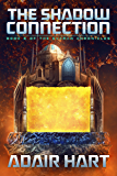 The Shadow Connection: Book 6 of the Evaran Chronicles (English Edition)