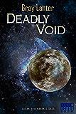 Deadly Void (Logan Ryvenbark's Saga Book 6)