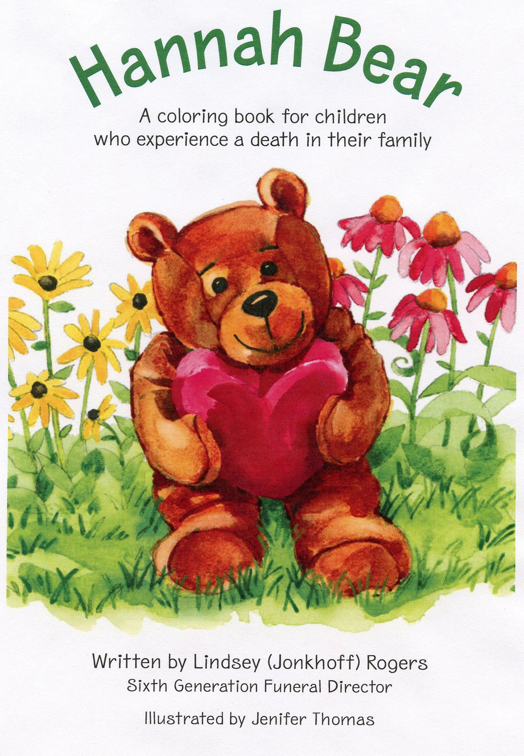 Hannah Bear (A Coloring Book For Children Who Experience A Death In ...