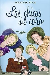 Las chicas del coro (Grandes Novelas)
