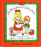 A Christmas Celebration (A scratch and sniff book)