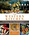 The Western Kitchen: Seasonal Recipes from Montana's Chico Hot Springs Resort