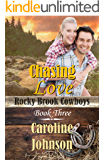 Chasing Love (Rocky Brook Cowboys Book 3)