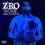 No Love Boulevard [Explicit]