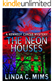 The Neon Houses (English Edition)