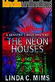 The Neon Houses