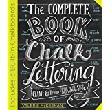 The Complete Book of Chalk Lettering: Create and Develop Your Own Style - INCLUDES 3 BUILT-IN CHALKBOARDS (English Edition)