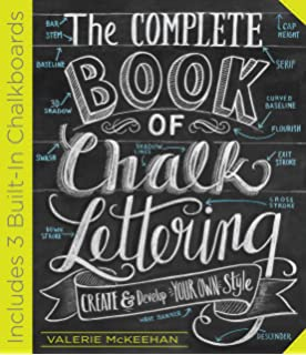 The Complete Book Of Chalk Lettering Create And Develop Your Own Style