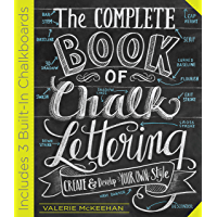 The Complete Book of Chalk Lettering: Create and