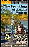 The Spankings of Amelia Walton