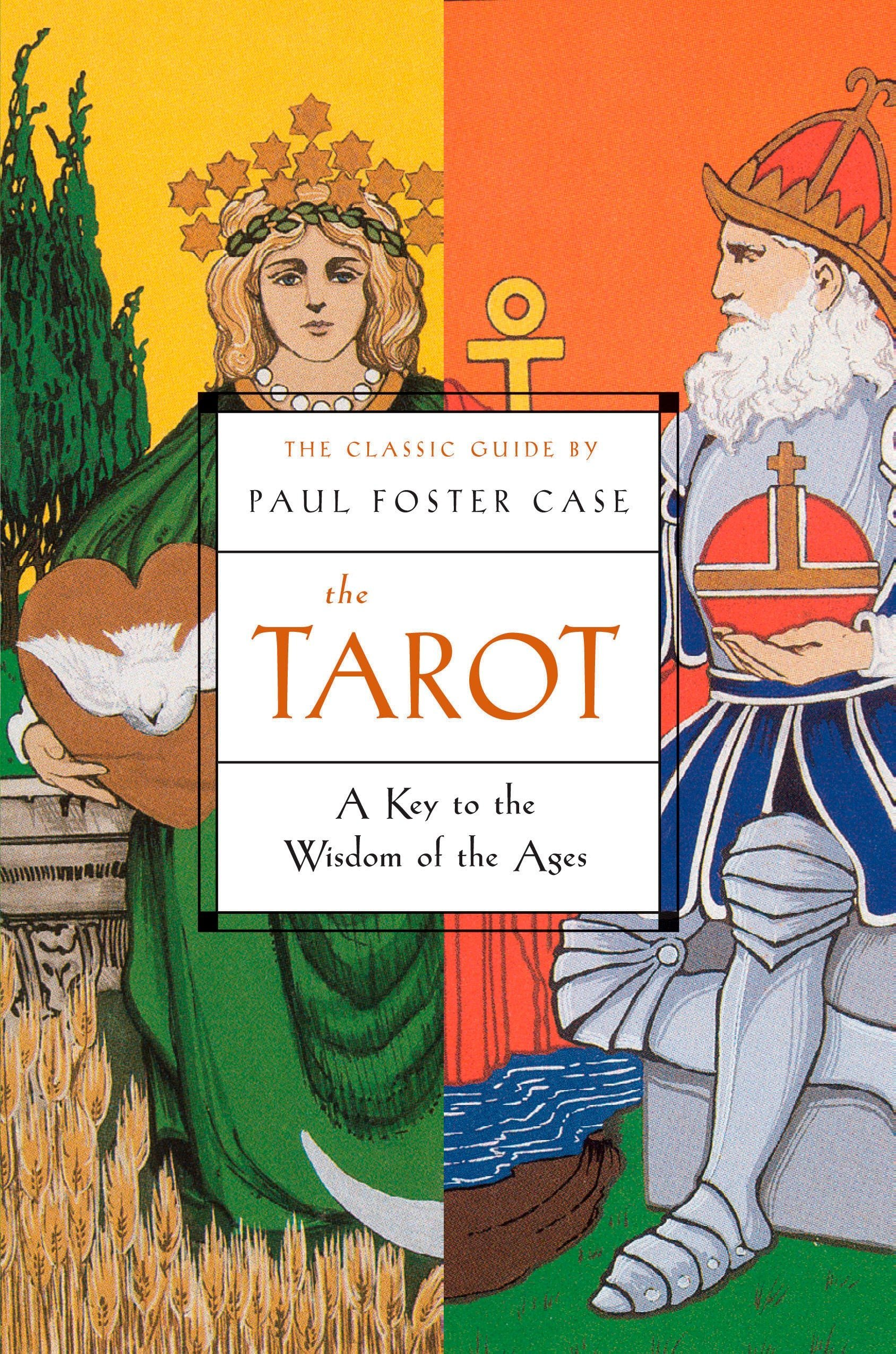 The Tarot: A Key to the Wisdom of the Ages: Paul Foster Case ...