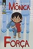 Graphic MSP Mônica - Força