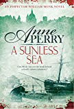 A Sunless Sea (William Monk Mystery, Book 18): A gripping journey into the dark underbelly of Victorian London