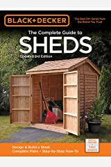 Black & Decker The Complete Guide to Sheds, 3rd Edition (Black & Decker Complete Guide) Kindle Edition