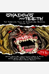 Shadows and Teeth: Ten Terrifying Tales of Horror and Suspense Audible Audiobook
