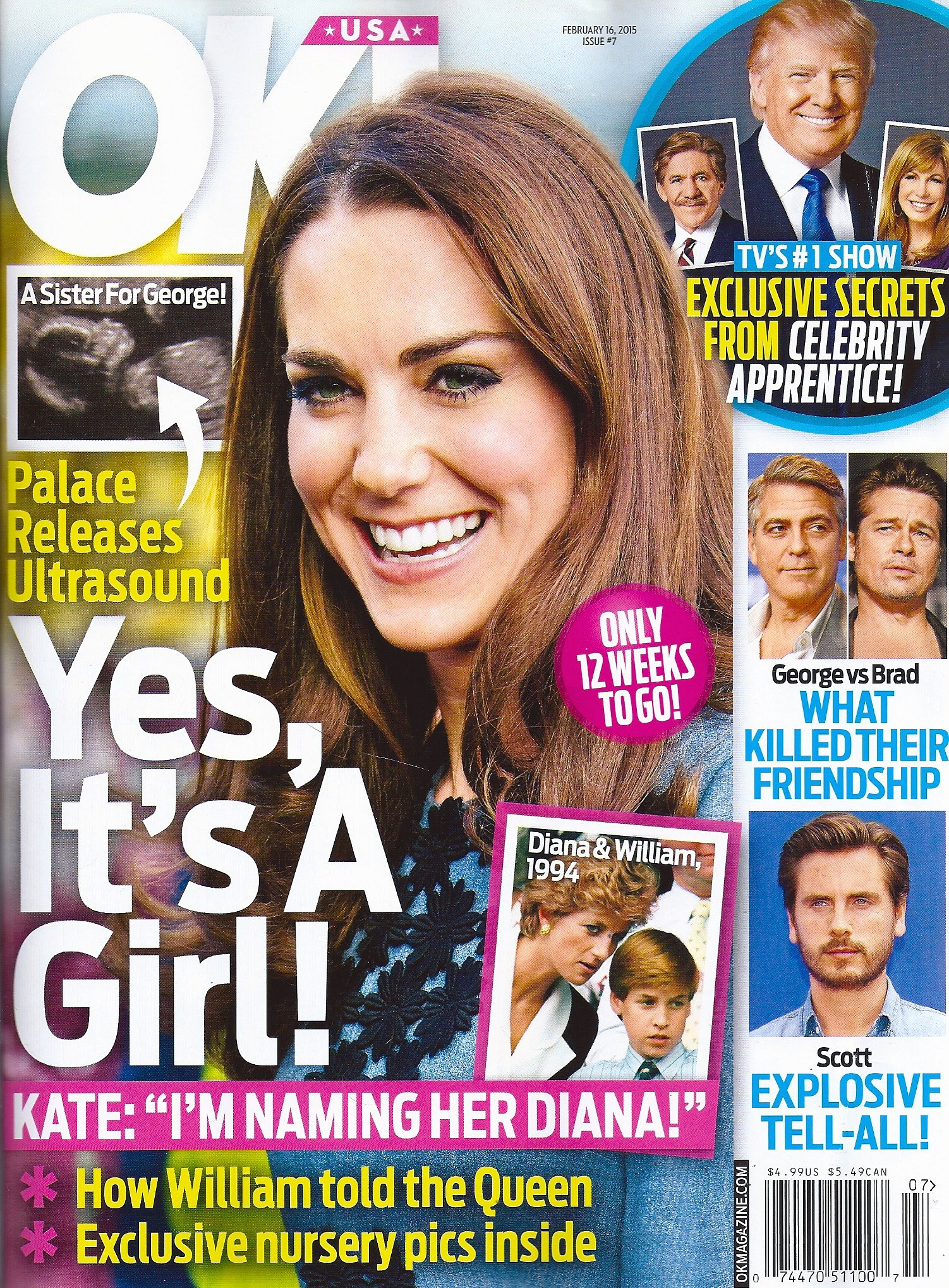 Download Princess Kate Middleton * Scott Disick * George Clooney Vs. Brad Pitt * Celebrity Apprentice * Margot Robbie * February 16, 2015 OK! Magazine ebook