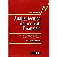 Analisi tecnica dei mercati finanziari. Metodologie, applicazioni e strategie operative, Copertine Assortite