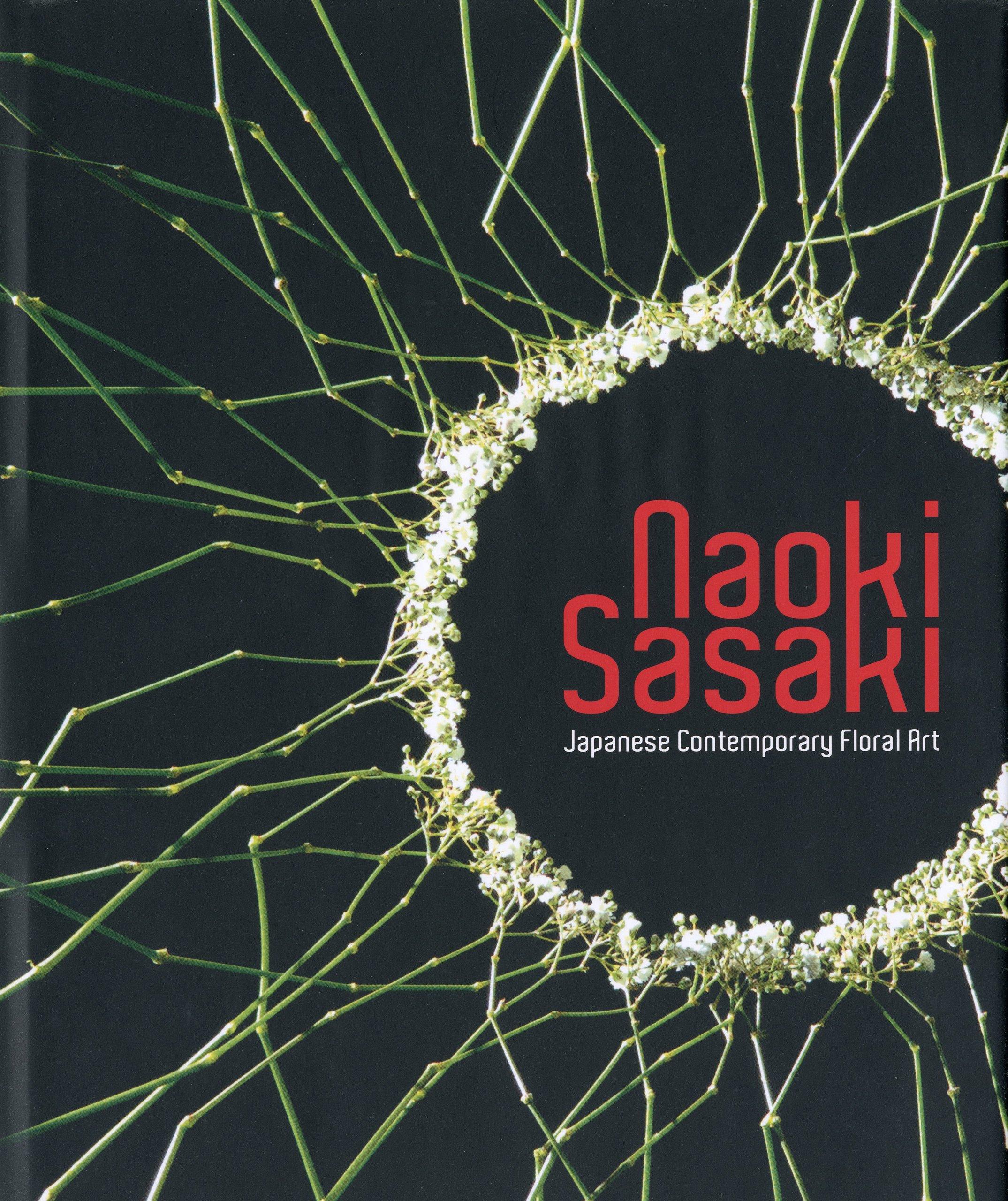 Naoki Sasaki, Japanese Contemporary Floral Art