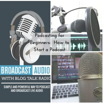 Podcasting for Beginners: How to Start a Podcast (Online Video Course)  [Online Code]