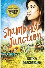 Shambala Junction Kindle Edition