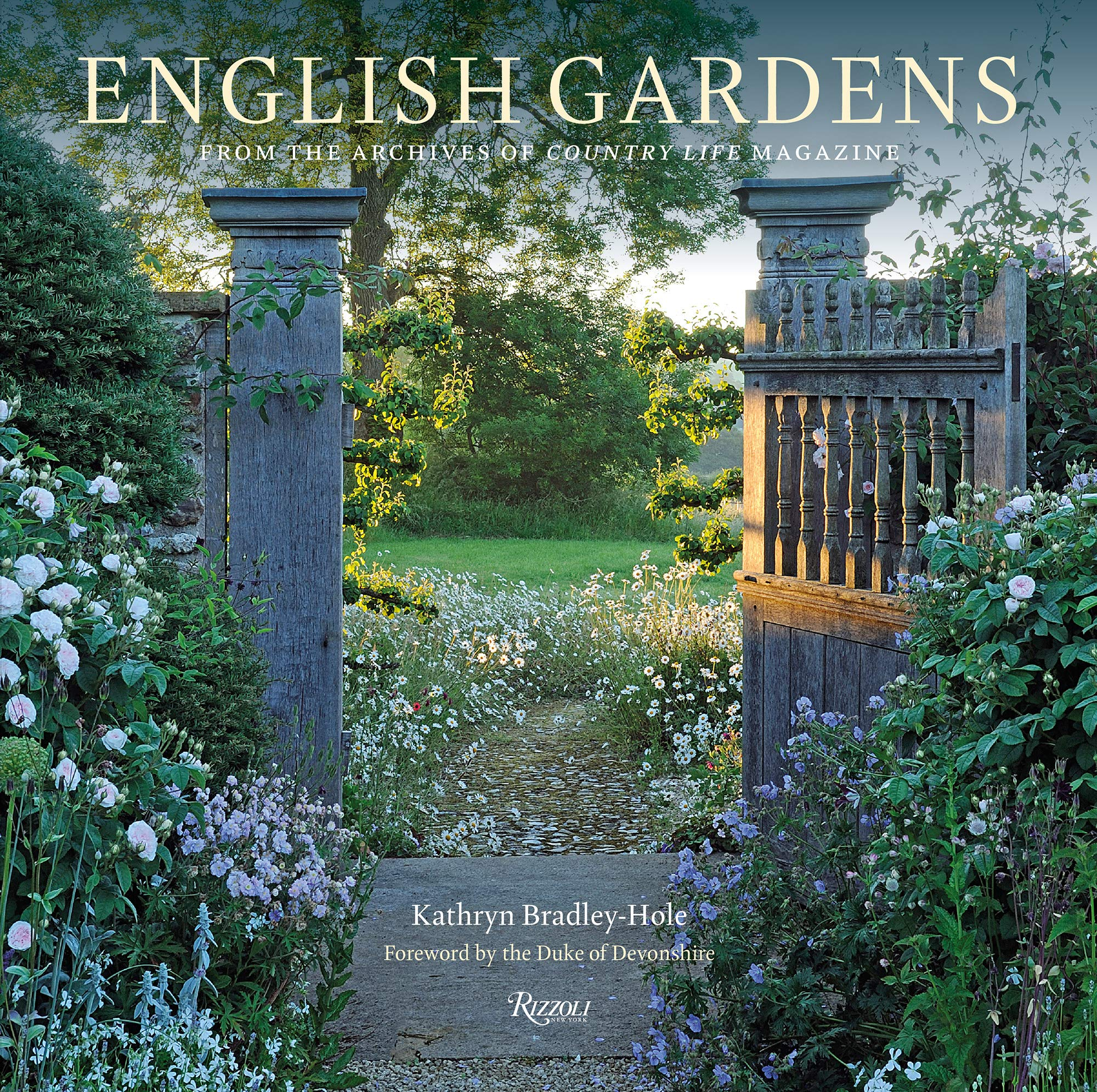 English Gardens: From the Archives of Country Life Magazine by Rizzoli