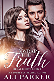 Unwrap the Truth: A Billionaire Royalty Love Story (Regal Rights Book 2)