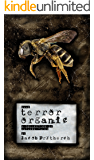 Terror Organic - a collection of macabre tales