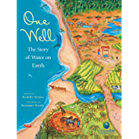 One Well: The Story of Water on Earth (CitizenKid)
