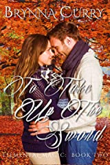 To Take Up the Sword (Elemental Magic Book 2) Kindle Edition