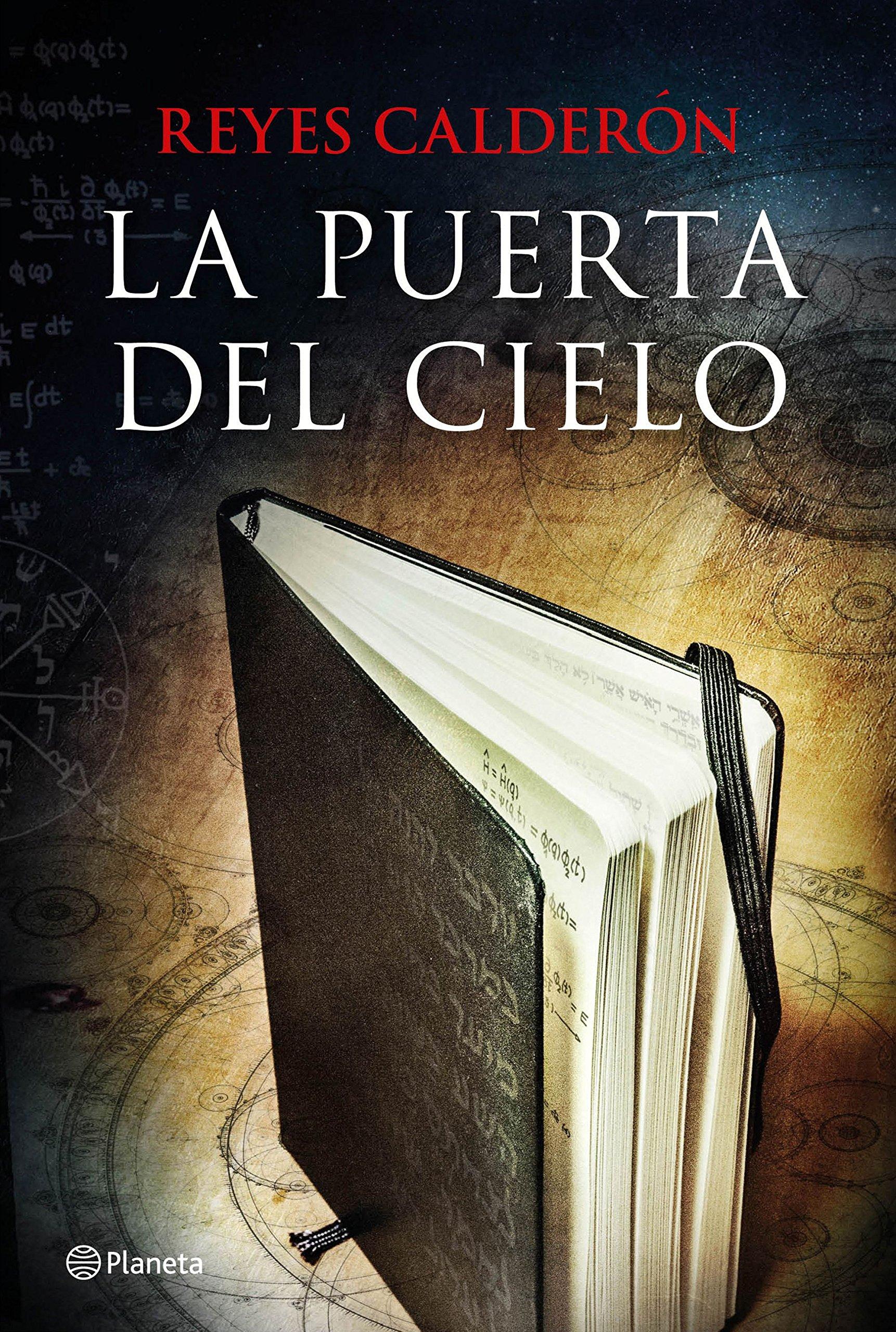 La puerta del cielo Autores Españoles e Iberoamericanos: Amazon.es: Reyes Calderón: Libros