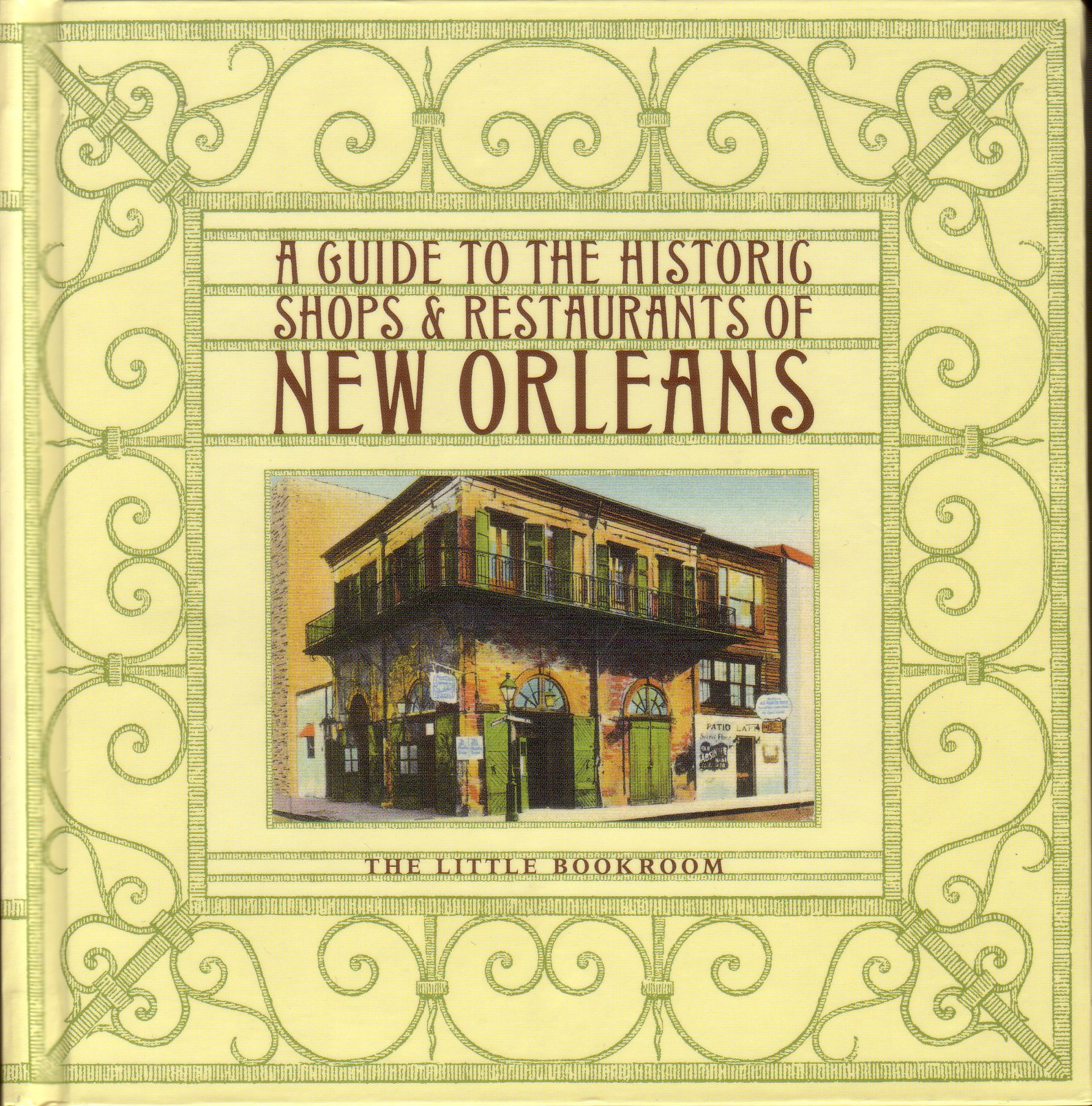 Download A Guide to the Historic Shops & Restaurants of New Orleans ebook