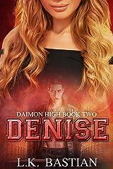 DENISE (Daimon High Book 2) Kindle Edition