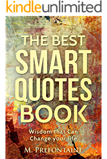The 1000 Best Quotes Of All Time Inspirational Quotes Happiness Quotes Motivational Quotes Life Quotes Famous Quotes Love Quotes Funny Quotes And More Kindle Edition By Brown Paul Reference Kindle Ebooks