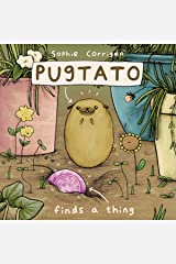 Pugtato Finds a Thing Kindle Edition