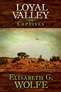 Loyal Valley: Captives