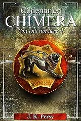Codename: Chimera Kindle Edition
