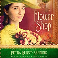 The Flower Shop: The Seed Traders' Saga, Book 2