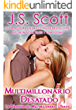 Multimillonario Desatado  ( La Obsesión del Multimillonario~Travis) Libro 5 (Spanish Edition)