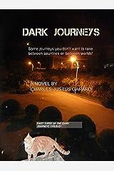 Dark Journeys (Dark Journeys Trilogy Book 3) Kindle Edition